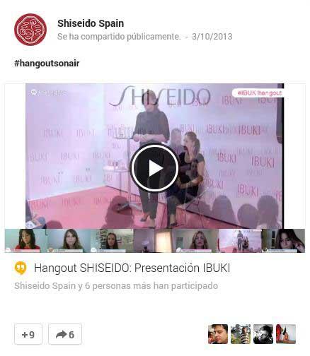 Hangout de Shiseido Spain para promocionar su línea de cosméticos Ibuki.