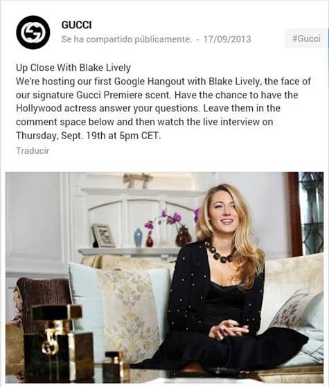 Gucci promocionando en su pA?gina de Google+ el hangout con Blake Lively.