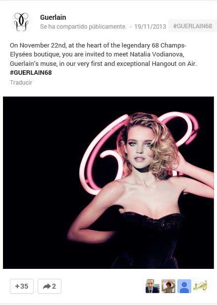 Anuncio en Google+ del Hangout de Natalia Vodianova con Guerlain.